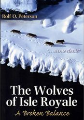 Rolf Peterson: Wolves of Isle Royale