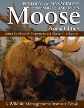 Ecology & Management of North American Moose