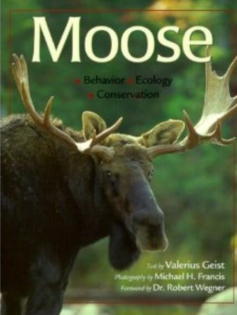 Moose - Text by Valerie Geist & Photos by Michael Francis